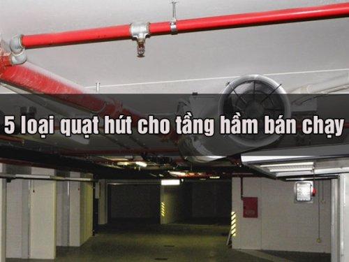 2 loại quạt hút cho tầng hầm bán chạy - Quạt Hút Công Nghiệp