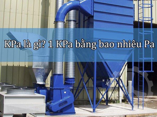 kPa là gì? 1 KPa bằng bao nhiêu Pa  - cover