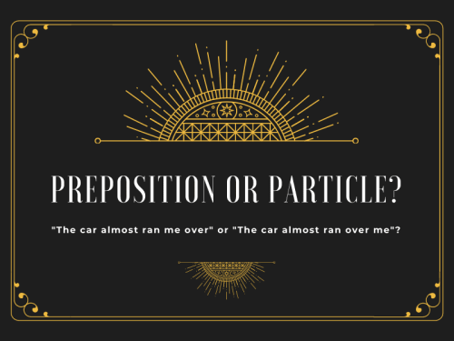 What Makes Something a Particle Instead of a Preposition?