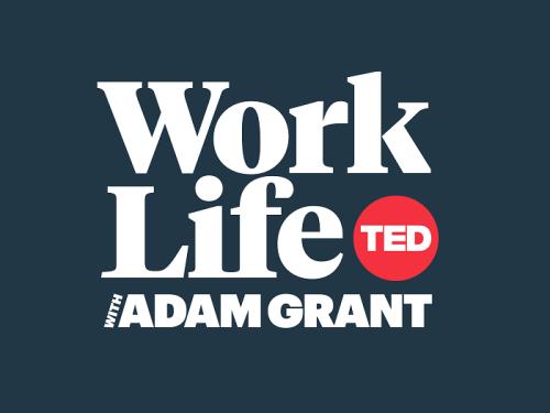 Bonus: WorkLife with Adam Grant