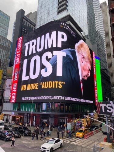 PHOTO: GOP group trolls Trump with Times Sq. billboard: 'TRUMP LOST. NO MORE 'AUDITS''