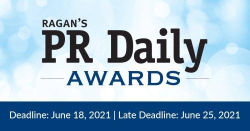 Showcase your PR savvy! Enter Ragan's PR Daily Awards.