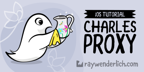 Charles Proxy Tutorial for iOS [FREE]