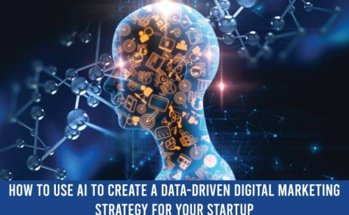 How Your Startup Can Use AI In Data-Driven Digital Marketing - ReadWrite