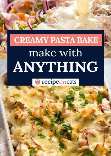 "Creamy Pasta Bake ""formula"" – make with anything!"