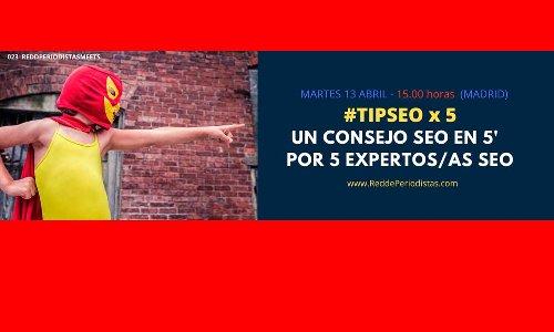 #TIPSEO: Ocho profesionales del posicionamiento web nos regalan un consejo SEO en cinco minutos cada uno