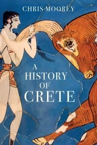 Review of: A History of Crete, by Chris Moorey