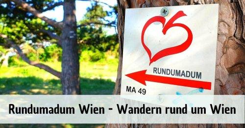 rundumadum Wien in 120 Kilometern - Wandern in Wien