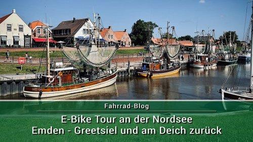 Radtour an der Nordsee – von Emden nach Greetsiel und zurück