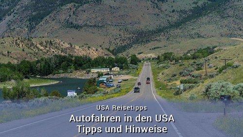 Autofahren in den USA – Tipps und Hinweise