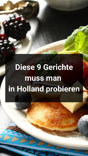 9 typisch Holländische Gerichte, die man unbedingt ausprobieren muss - reiseuhu.de
