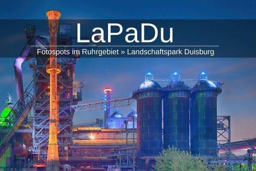 Landschaftspark Duisburg (LaPaDu) » Top-Fotospot im Ruhrpott