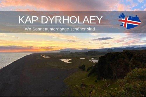 Kap Dyrhólaey » Wo Sonnenuntergänge schöner sind