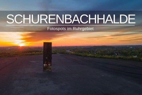 Schurenbachhalde Essen » Fotospots im Ruhrgebiet