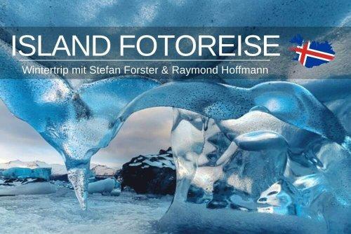 Island Fotoreise im Winter mit Stefan Forster & Raymó