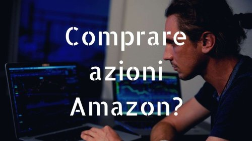 Investire su Amazon conviene?❌ Amara verità Previsioni 2021 | Rendite Passive