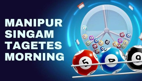 Manipur Lottery Results Today 16.4.2021 : Singam Tagetes Morning Lottery Results Live