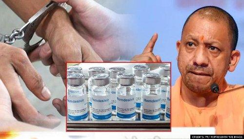 UP CM Yogi Adityanath-led govt to slap NSA against 3 for black marketing Remdesivir drug