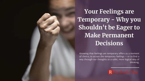 Your Feelings are Temporary