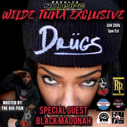 "DRUGS ""DO RIGHT U GAIN SUCCESS"" On A Wilde Tuna Exclusive"