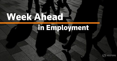 Week Ahead in Employment: May 17, 2021