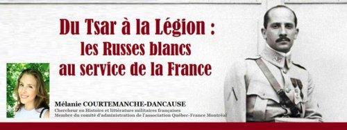 Du Tsar à la Légion : les Russes blancs au service de la France