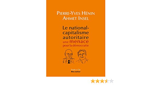 Livre international - « Le national-capitalisme autoritaire, une menace pour la démocratie »