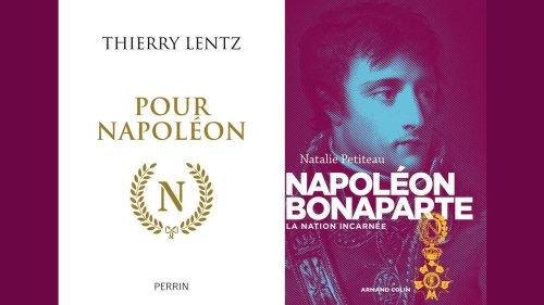 Idées - Thierry Lentz: «Pour Napoléon» et Natalie Petiteau: «Napoléon Bonaparte, la nation incarnée»