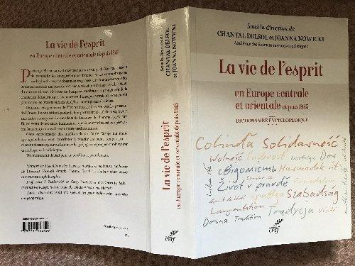 O mie de pagini dedicate Europei de est: o enciclopedie îngrijită de Chantal Delsol şi Joanna Nowicki