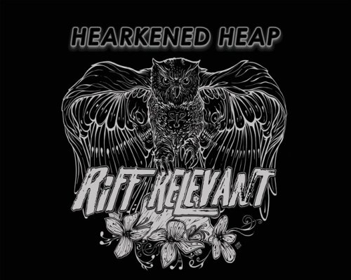 Hearkened Heap: Bands Of The Heavy Underground – May 22nd, 2021