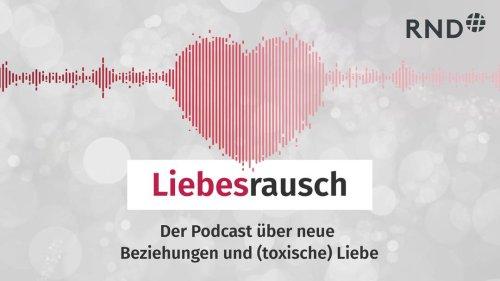 """Neuer RND-Podcast """"Liebesrausch"""": Wenn toxische Beziehungen wahrer Liebe weichen"""
