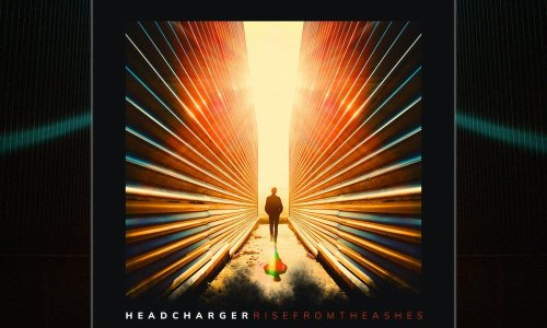 Headcharger : « Rise From the Ashes », rock tout terrain !