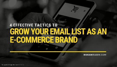 4 Effective Tactics to Grow Your Email List as an E-Commerce Brand