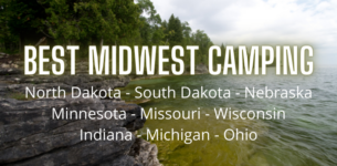 The 11 Best Midwest Camping & RV Spots (By State!)