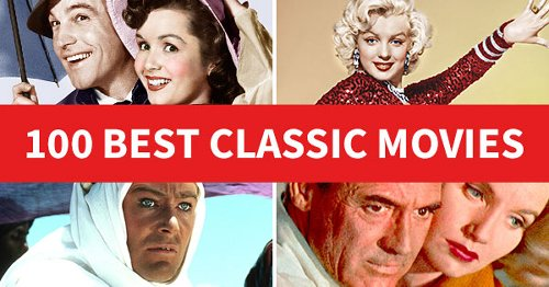 100 Best Classic Movies of All Time