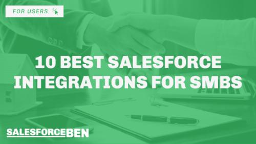 10 Best Salesforce Integrations For SMBs | Salesforce Ben
