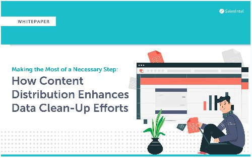 Whitepaper: How Content Distribution Enhances Data Clean-Up Efforts