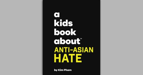 Free Downloadable Book Helps Parents Talk To Kids About Anti-Asian Racism
