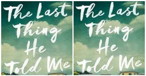 People Can't Stop Listening To The Audiobook 'The Last Thing He Told Me'