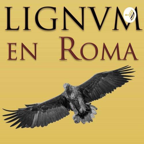 LIGNUM EN ROMA
