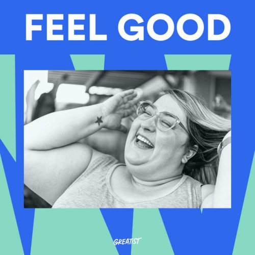 Feel Good Playlist