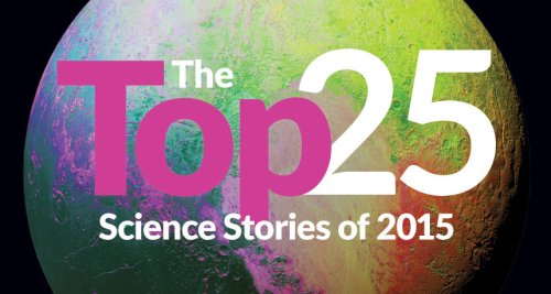 Top Science News Stories of 2015 cover image