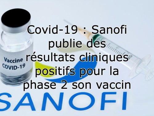 Vaccin Sanofi, lézard et réanimation : l'actualité des sciences en ultrabrèves