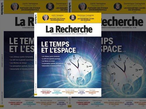 """Trimestriel La Recherche : """"le temps et l'espace"""", disponible chez les marchands de journaux et dans les librairies"""