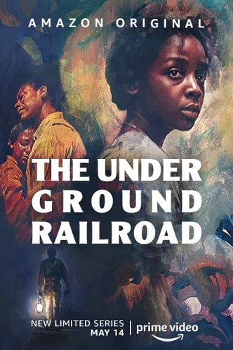 Amazon Prime Video Debuts Official Trailer For Limited Series THE UNDERGROUND RAILROAD