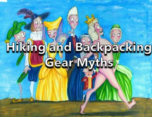 10 Hiking and Backpacking Gear Myths