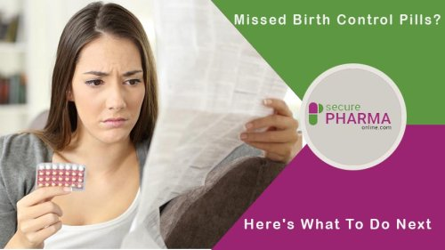 Missed Birth Control Pills? Here's What To Do Next