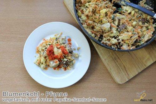 Blumenkohl-Pfanne, vegetarisch und mit Paprika-Sambal-Sauce
