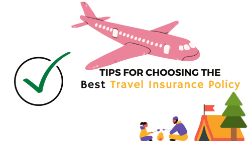 Tips to Choosing Best Travel Insurance Policy