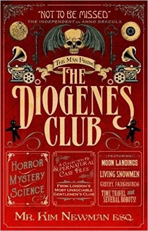 SFFWorld Countdown to Halloween 2021: THE MAN FROM THE DIOGENES CLUB by Kim Newman